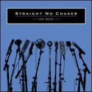 Straight No Chaser - Six Pack