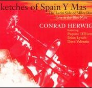 Conrad Herwig - Sketches of Spain y Mas: The Latin Side of Miles Davis
