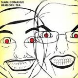Slam Donahue - Hemlock Tea