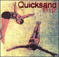 Quicksand - Slip