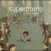 Supertramp - Slow Motion