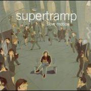 Supertramp - Slow Motion
