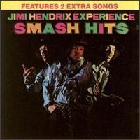 The Jimi Hendrix Experience - Smash Hits [Bonus Tracks]