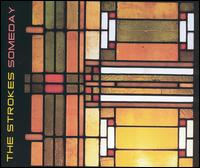 The Strokes - Someday [US CD-5]