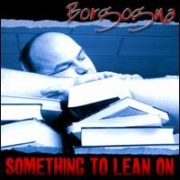 Borgogna - Something to Lean On
