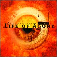 Life of Agony - Soul Searching Sun
