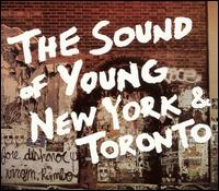 Various Artists - Sound of Young New York and Toronto