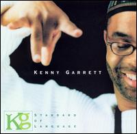 Kenny Garrett - Standard of Language