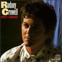 Rodney Crowell - Street Language
