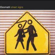 Ozomatli - Street Signs