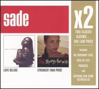Sade - Stronger Than Pride/Love Deluxe