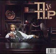 T.I. - T.I. vs T.I.P. [Clean]