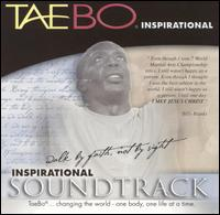 Original Soundtrack - Tae Bo Inspirational: Walk By Faith..Not By Sight