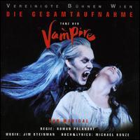 Tanz der Vampire: Das Musical [Der Gesamtaufnahme] - Tanz der Vampire: Das Musical [Der Gesamtaufnahme]