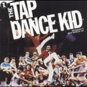 Original Broadway Cast - Tap Dance Kid [Broadway Cast Recording]