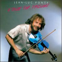 Jean-Luc Ponty - Taste for Passion
