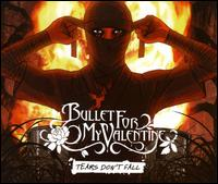 Bullet for My Valentine - Tears Don't Fall [3 Track CD]
