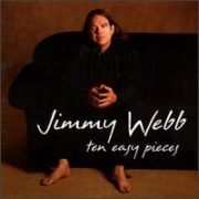 Jimmy Webb - Ten Easy Pieces