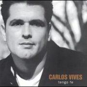 Carlos Vives - Tengo Fe