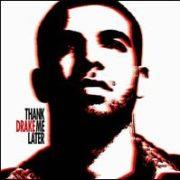 Drake - Thank Me Later [Clean Version]