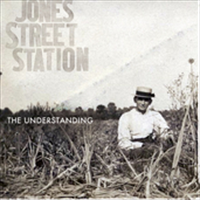 Jones Street Station - The Understanding