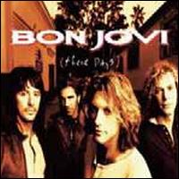 Bon Jovi - These Days [Special Edition] [Bonus Tracks]