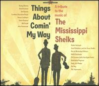 Various Artists - Things About Comin' My Way: A Tribute to the Music of the Mississippi Sheiks