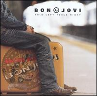 Bon Jovi - This Left Feels Right [Import Bonus Tracks]