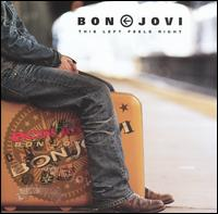 Bon Jovi - This Left Feels Right [Japan Bonus Track]