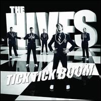 The Hives - Tick Tick Boom
