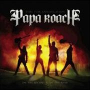 Papa Roach - Time for Annihilation: On the Record and on the Road