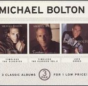 Michael Bolton - Timeless: The Classics/Timeless: The Classics