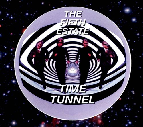 The Fifth Estate - Time Tunnel