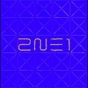 2NE1 - To Anyone