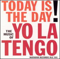Yo La Tengo - Today Is the Day [EP]