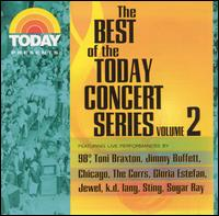 Various Artists - Today Presents: The Best of the Today Concert Series
