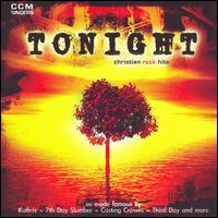 Tonight: Christian Rock Hits - Tonight: Christian Rock Hits