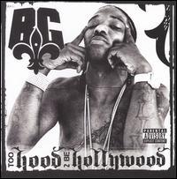 B.G. - Too Hood 2 Be Hollywood