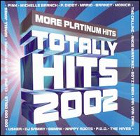 Various Artists - Totally Hits 2002: More Platinum Hits