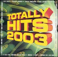 Various Artists - Totally Hits 2003