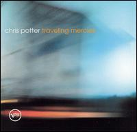 Chris Potter - Traveling Mercies