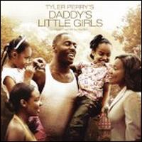 Original Soundtrack - Tyler Perry's Daddy's Little Girls