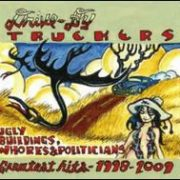 Drive-By Truckers - Ugly Buildings