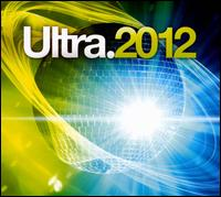 Various Artists - Ultra 2012