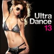 Various Artists - Ultra Dance 13