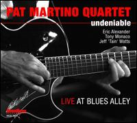 Pat Martino Quartet - Undeniable: Live at Blues Alley