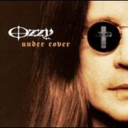 Ozzy Osbourne - Under Cover [Bonus Track]
