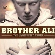 Brother Ali - Undisputed Truth