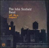 John Scofield Band - Up All Night
