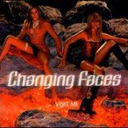 Changing Faces - Visit Me [Import Bonus Tracks]